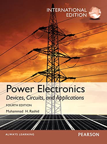 Power Electronics: Devices, Circuits, and Applications, International Edition, 4/e von Prentice Hall