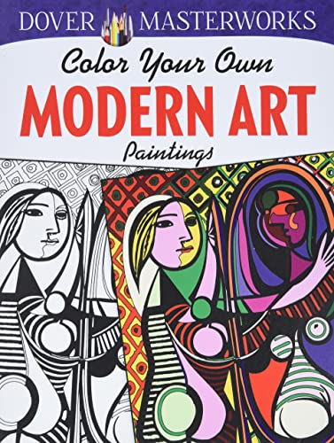 Color Your Own Modern Art Paintings (Dover Masterworks)