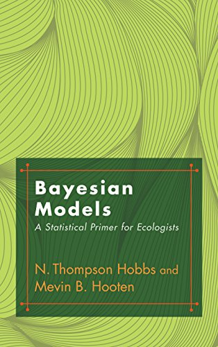 Bayesian Models: A Statistical Primer for Ecologists von Princeton University Press