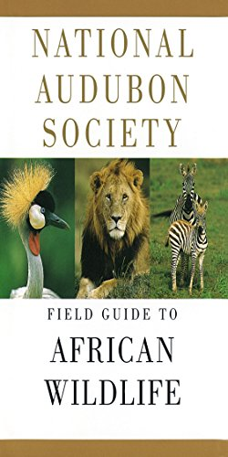 National Audubon Society Field Guide to African Wildlife (National Audubon Society Field Guides) von Knopf Publishing Group