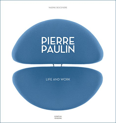 Pierre Paulin: Life and Work von Vendome Press