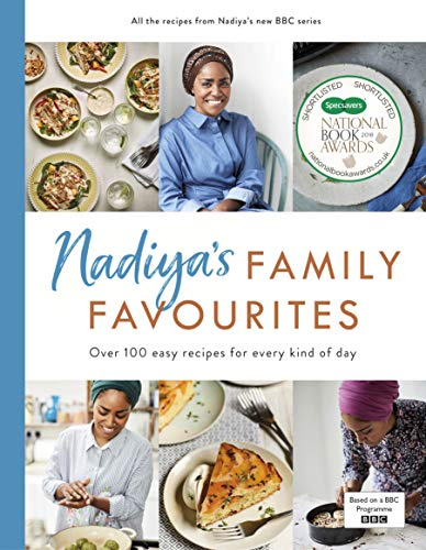 Nadiya's Family Favourites: Easy, beautiful and show-stopping recipes for every day from Nadiya's BBC TV series von Michael Joseph
