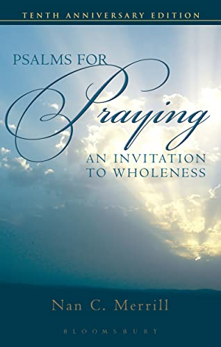 Psalms for Praying: An Invitation to Wholeness von BLOOMSBURY ACADEMIC US