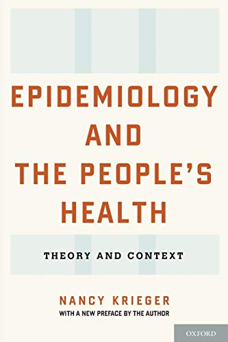 Epidemiology and the People's Health: Theory And Context von Oxford University Press, USA