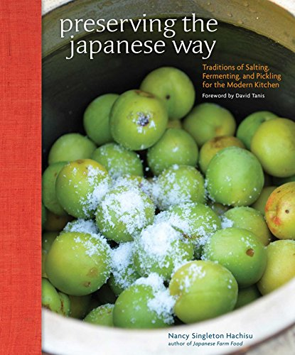 Preserving the Japanese Way: Traditions of Salting, Fermenting, and Pickling for the Modern Kitchen von Andrews McMeel Publishing