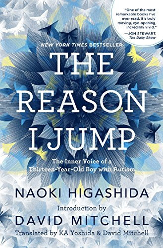 The Reason I Jump: The Inner Voice of a Thirteen-Year-Old Boy with Autism von Random House