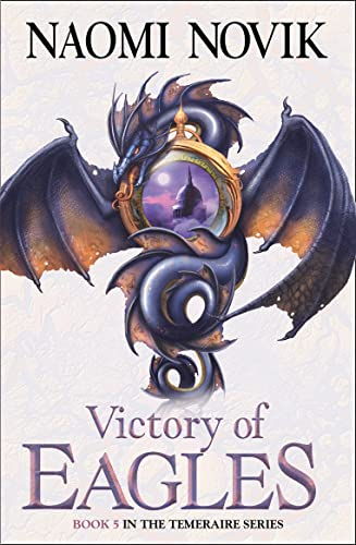 Victory of Eagles (The Temeraire Series) von HarperCollins Publishers