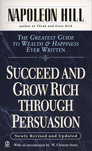 Succeed and Grow Rich through Persuasion: Revised Edition von TarcherPerigee