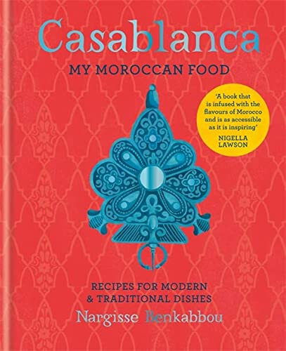Casablanca: My Moroccan Food von Octopus Publishing Ltd.