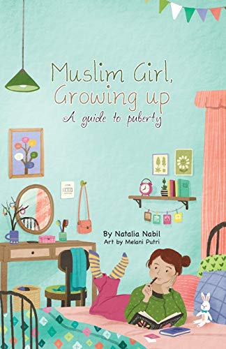 Muslim Girl, Growing Up: A Guide to Puberty von Prolance