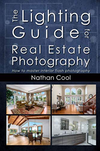 The Lighting Guide for Real Estate Photography: How to master interior flash photography von Independently published