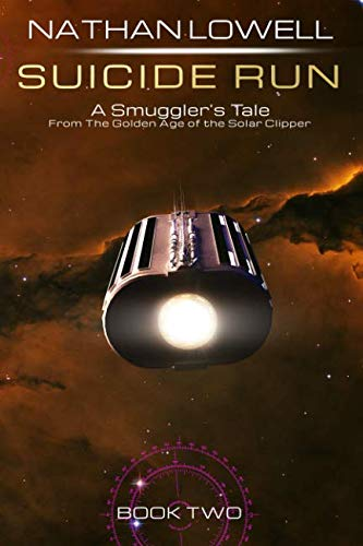 Suicide Run (Smuggler's Tales From the Golden Age of the Solar Clipper, Band 2) von Durandus