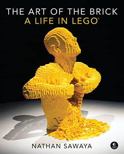 The Art of the Brick: A Life in LEGO® von LEGO