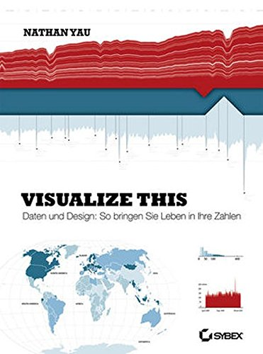 Visualize This! von Wiley VCH Verlag GmbH / Wiley-VCH
