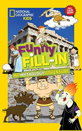 National Geographic Kids Funny Fill-In: My Greek Mythology Adventure (NG Kids Funny Fill In) von National Geographic Children's Books