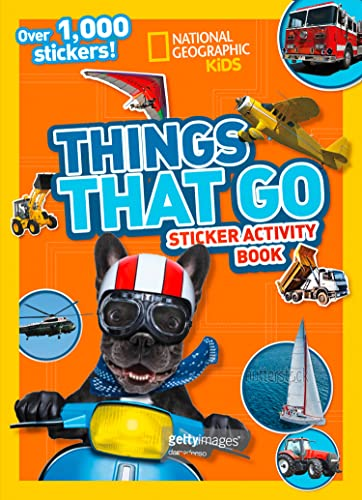 Things That Go Sticker Activity Book von National Geographic Children's Books