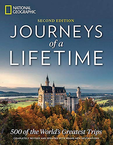 Journeys of a Lifetime, Second Edition: 500 of the World's Greatest Trips von Random House LCC US