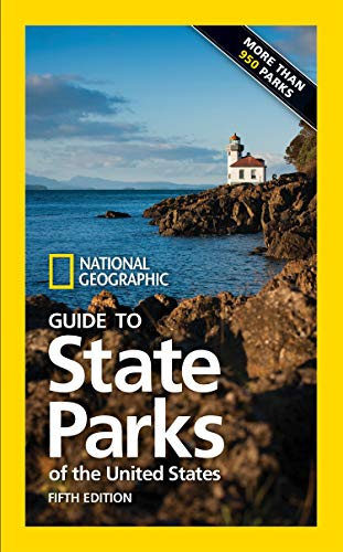 National Geographic Guide to State Parks of the United States, 5th Edition von National Geographic