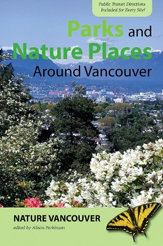 Parks and Nature Places Around Vancouver von HARBOUR PUB