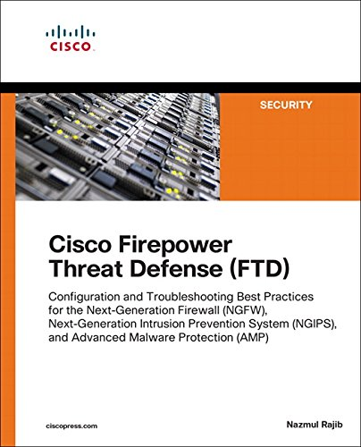 Cisco Firepower Threat Defense (FTD) (Networking Technology: Security) von Cisco Press