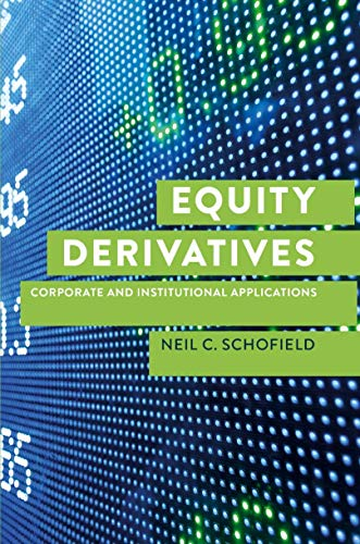 Equity Derivatives: Corporate and Institutional Applications von Palgrave Macmillan