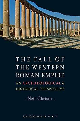 The Fall of the Western Roman Empire (Historical Endings Series)