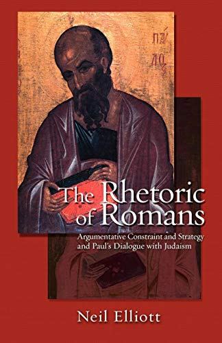 The Rhetoric of Romans von Augsburg Fortress Publishers