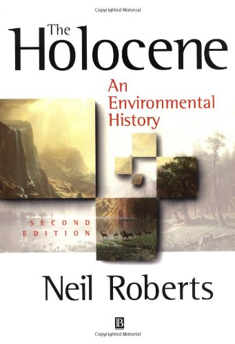 The Holocene: An Environmental History von Blackwell Publ