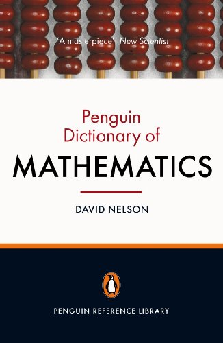 The Penguin Dictionary of Mathematics: Fourth edition (Penguin Reference Library) von Penguin Books