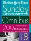 The New York Times Sunday Crossword Omnibus: 200 World-Famous Sunday Puzzles from the Pages of the New York Times (New York Times Sunday Crosswords Omnibus) von St. Martin's Griffin