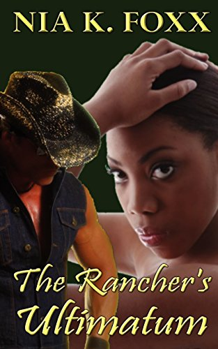 The Rancher's Ultimatum von PHAZE BOOKS