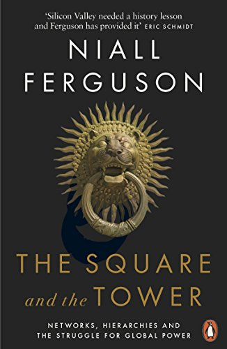 The Square and the Tower: Networks, Hierarchies and the Struggle for Global Power von Penguin Books Ltd (UK)