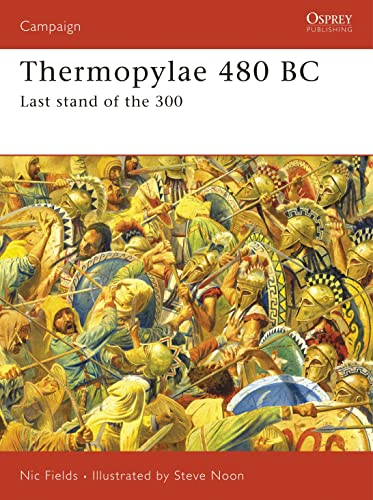 Thermopylae 480 BC: Last stand of the 300: Leonidas' Last Stand (Campaign, Band 188)