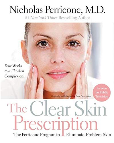 The Clear Skin Prescription: The Perricone Program to Eliminate Problem Skin von William Morrow Paperbacks