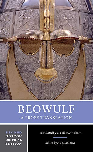 Beowulf: A Prose Translation (Norton Critical Editions)