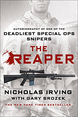 The Reaper: Autobiography of One of the Deadliest Special Ops Snipers von Griffin