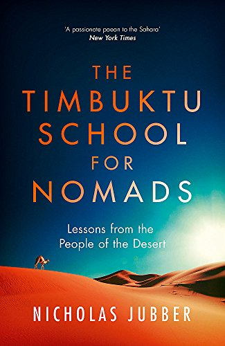 The Timbuktu School for Nomads: Lessons from the People of the Desert von Hodder And Stoughton Ltd.