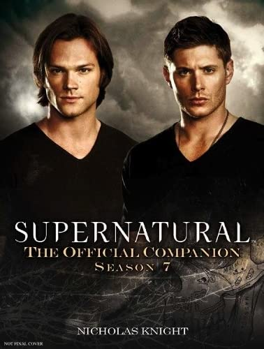 Supernatural: The Official Companion Season 7 von Titan Books