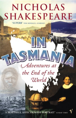 In Tasmania: Adventures at the End of the World von Vintage