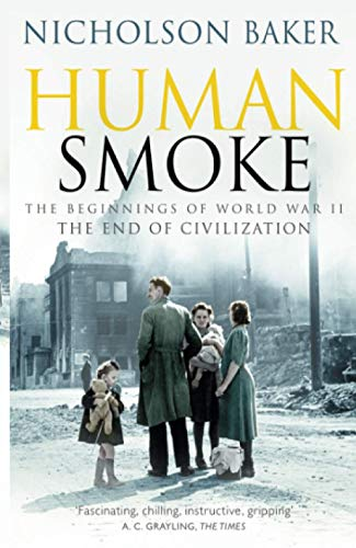 Human Smoke: The Beginnings of World War II, the End of Civilization von Pocket Books