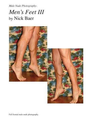 Male Nude Photography- Men's Feet III von Createspace