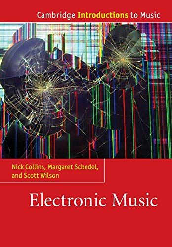Electronic Music (Cambridge Introductions to Music) von Cambridge University Press