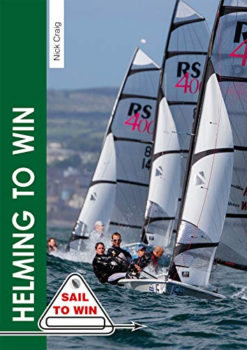 Helming to Win (Sail to Win, Band 1) von Fernhurst Books Limited