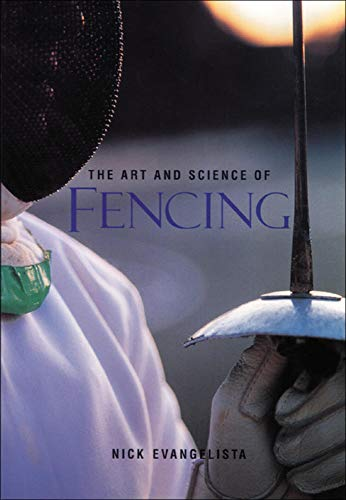 The Art and Science of Fencing von McGraw-Hill