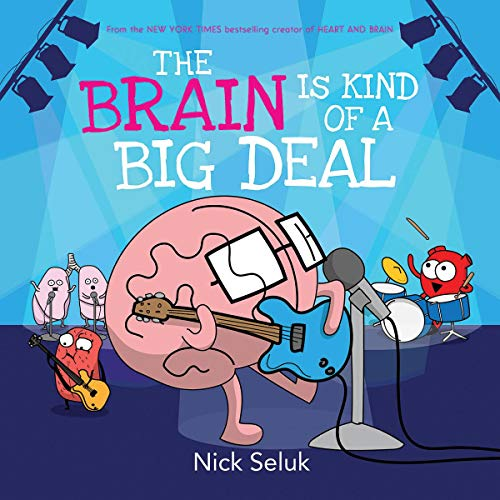 The Brain Is Kind of a Big Deal von ORCHARD BOOKS