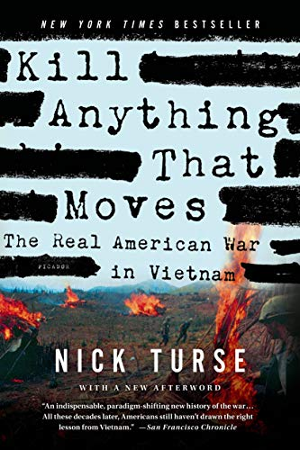 Kill Anything That Moves: The Real American War in Vietnam (American Empire Project) von Picador USA