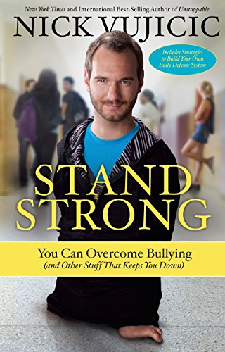Stand Strong: You Can Overcome Bullying (and Other Stuff That Keeps You Down) von WaterBrook