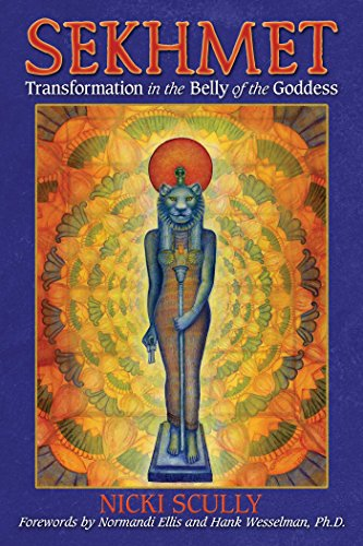 Sekhmet: Transformation in the Belly of the Goddess von Bear & Company