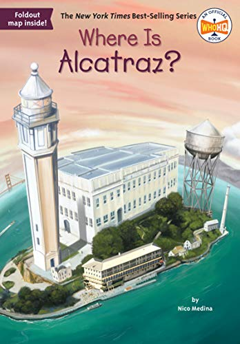 Where Is Alcatraz? von Penguin Workshop