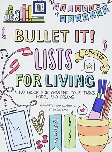 Bullet it! Lists for Living: A Notebook for Charting Your Tasks, Hopes, and Dreams von Macmillan Publishers